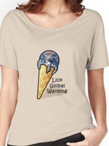 Lick Global Warming Women's Relaxed Fit T-Shirt