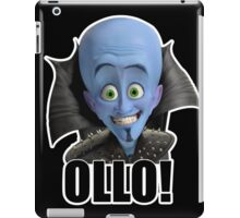 Megamind - Will Ferrell - Ollo! Hello! iPad Case/Skin