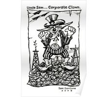 Uncle Sam... Corporate Clown Poster
