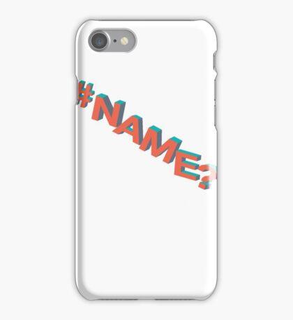 #NAME? iPhone Case/Skin