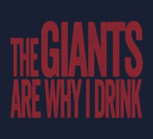 The Giants Are Why I Drink - New York Giants T-shirt - Funny Self-deprecating Shirt for Sports Fans - Depressing and Unique Sports Design by BeefShirts