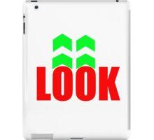 look in the arrow direction iPad Case/Skin