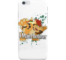 I Main Bowser - Super Smash Bros. iPhone Case/Skin