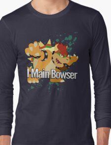 I Main Bowser - Super Smash Bros. Long Sleeve T-Shirt