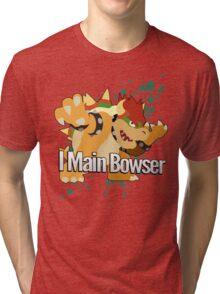 I Main Bowser - Super Smash Bros. Tri-blend T-Shirt