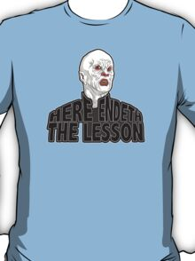 Here Endeth The Lesson - Buffy BTVS T-Shirt