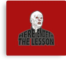 Here Endeth The Lesson - Buffy BTVS Canvas Print
