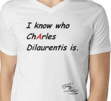 I know who Charles Dilaurentis is. Mens V-Neck T-Shirt