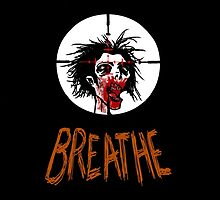 Breathe by Crazy8