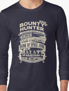 Space Bounty Hunter For Hire Long Sleeve T-Shirt