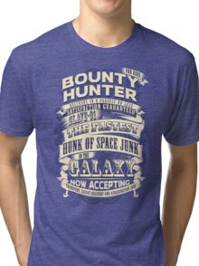 Space Bounty Hunter For Hire Tri-blend T-Shirt