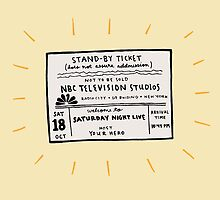 SNL Ticket by Liana Spiro