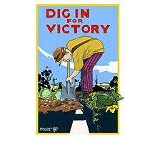 Dig In For Victory Photographic Print