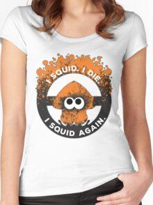 I Squid. I Die. I Squid Again. Women's Fitted Scoop T-Shirt