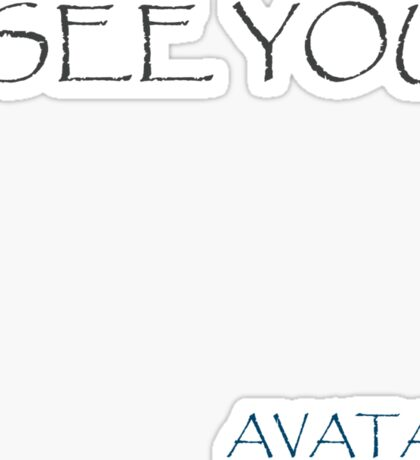 AVATAR - I see you Sticker