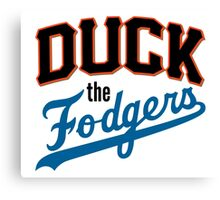 Duck The Fodgers! Canvas Print