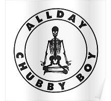 Allday Chubby Boy Rapper  Poster