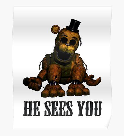 Golden freddy He Sees You - FNAF Poster