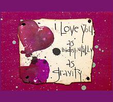 Love, Gravity  by PoetJenHarris