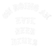 On Doing An Evil Deed Blues by NixonMaskOwls