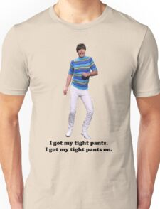 Tight Pants Unisex T-Shirt
