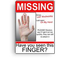 Missing Finger Canvas Print
