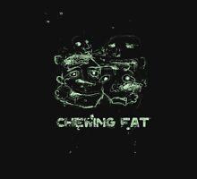 CHEWING FAT (dark) Unisex T-Shirt