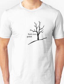 Back soon, godot Unisex T-Shirt