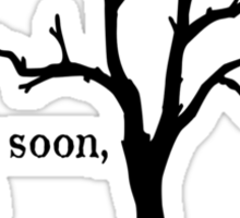 Back soon, godot Sticker