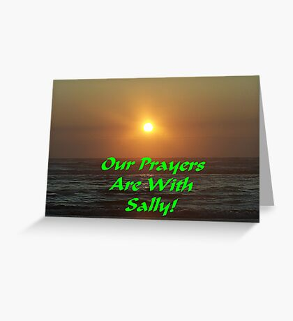 For Our Good Friend Sally Omar Here On Redbubble Greeting Card