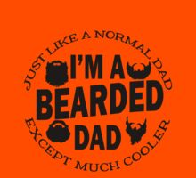 I'm A Bearded Dad by Amy Dee
