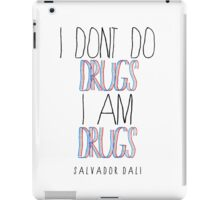 Type Quote #2 - I dont do drugs i am drugs - Salvador Dali iPad Case/Skin