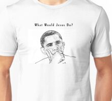 "Obama T-shirt - ""What Would Jesus Do?"" Unisex T-Shirt"