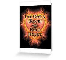 I've Got a Rock and Roll Heart Greeting Card
