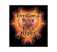 I've Got a Rock and Roll Heart Photographic Print