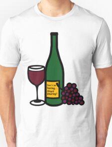 Start Pouring, Funny Unisex T-Shirt