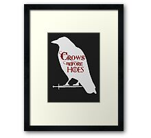 Crows Before Hoes Framed Print
