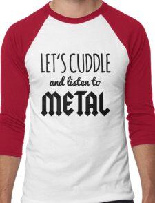 Cuddle Listen To Metal (Heather) Music Quote Men's Baseball ¾ T-Shirt