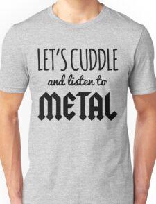 Cuddle Listen To Metal (Heather) Music Quote Unisex T-Shirt