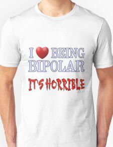 Being Bipolar T-Shirt