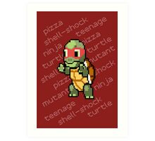 Squirtle Turtle - Raph Art Print