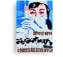 Let us establish the preventive veterinarian system north Korean propaganda poster Canvas Print