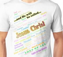 He Will Be Called (version 2) Unisex T-Shirt