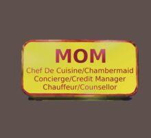 Mom's Badge, Funny by Ron Marton