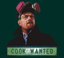 Cook Wanted Breaking Bad by Tim Topping