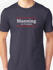 Manning for President (Giants) Unisex T-Shirt