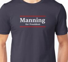Manning for President (Giants) Unisex T-Shirt