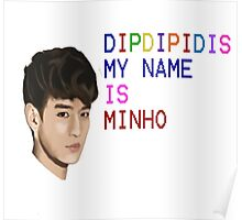My name is minho Poster