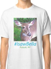 #IsawBella Classic T-Shirt
