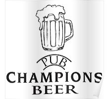 CHAMPIONS BEER Poster